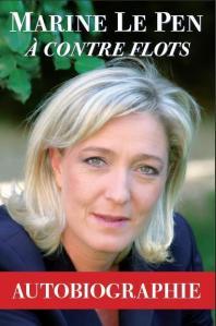 Marine le Pen - A contre flots